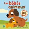 Les bébés animaux : 6 images à regarder, 6 sons à écouter