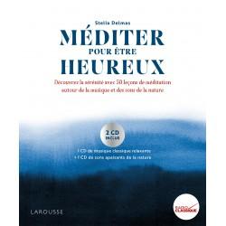Méditer pour être heureux (livre avec 2 CD)