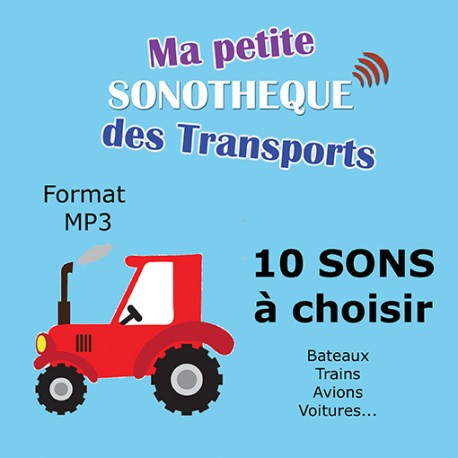 10 BRUITAGES TRANSPORTS A CHOISIR