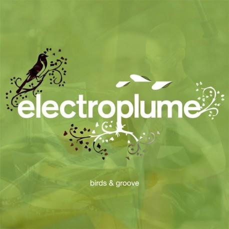 Electroplume - Birds & Groove