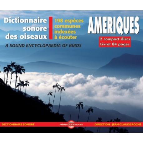 Dictionnaire Sonore : Oiseaux des Amériques (2 CD)
