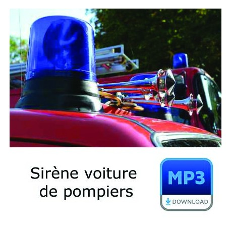 mp3 sir ne des pompiers. Black Bedroom Furniture Sets. Home Design Ideas