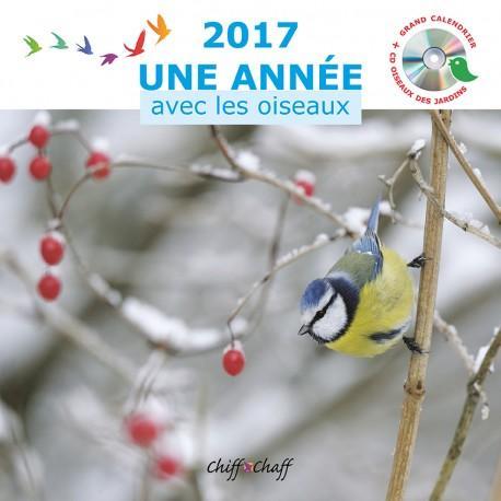 Calendrier + CD : 2017 Une Année avec les Oiseaux