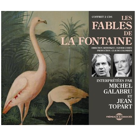 LES FABLES DE LA FONTAINE PAR GALABRU & TOPART (2 CD)