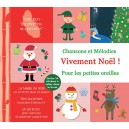 CD Vivement Noël ! (chansons et mélodies pour les petites oreilles)