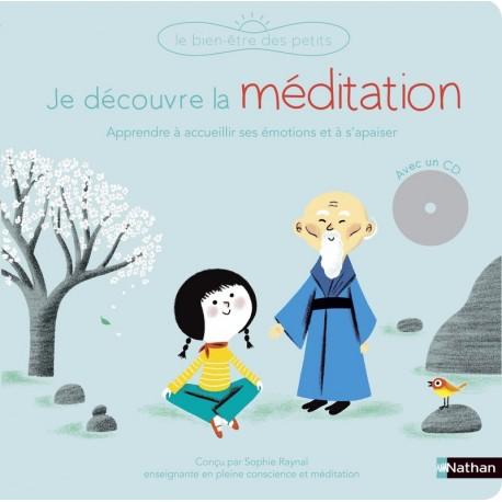 Je découvre la méditation (livre + cd)