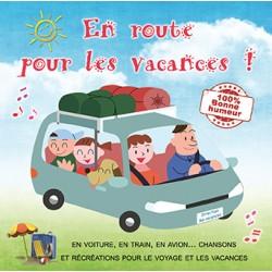 En route pour les vacances ! (CD chansons et activités découverte nature et détente)