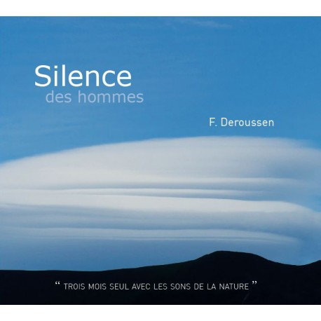 Silence des hommes (Double CD)