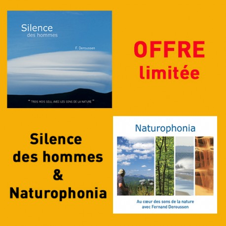 OFFRE 2 CD SILENCE DES HOMMES & NATUROPHONIA