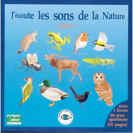 CD J'écoute les sons de la nature tome 1