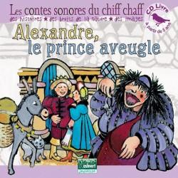 CD Alexandre le Prince aveugle (conte sonore)