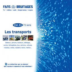 CD Fans de Bruitages Vol 01 - Les transports