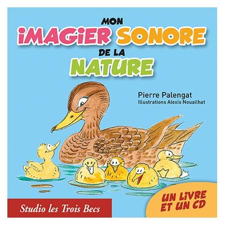 Mon imagier sonore de la Nature (LIVRE + CD)