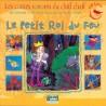 CD Le petit roi du feu